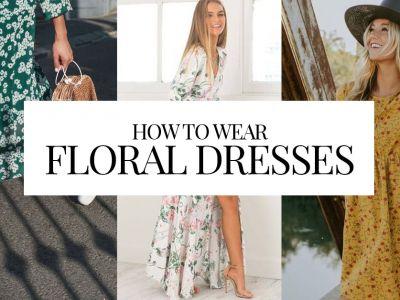 Πως να φορέσεις το floral φόρεμά σου!!!
